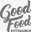 Good Food Pittsburgh